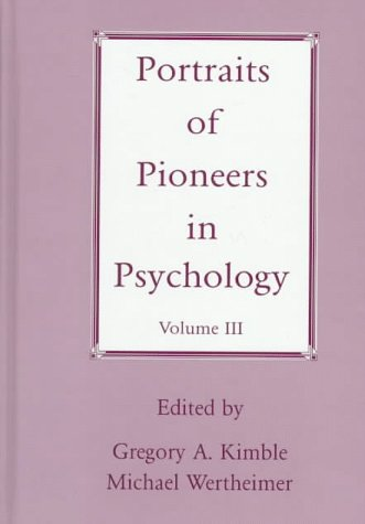 9781557984777: 3: Portraits of Pioneers in Psychology (Portraits of Pioneers in Psychology (Hardcover APA))
