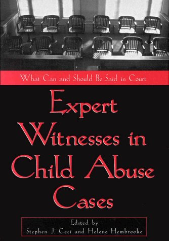 9781557985156: Expert Witnesses in Child Abuse Cases: What Can and Should Be Said in Court