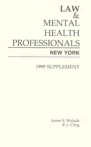 9781557985477: Law & Mental Health Professionals: New York 1999