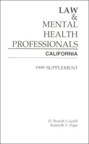 9781557985507: Law & Mental Health Professionals: California, 1999 Supplement