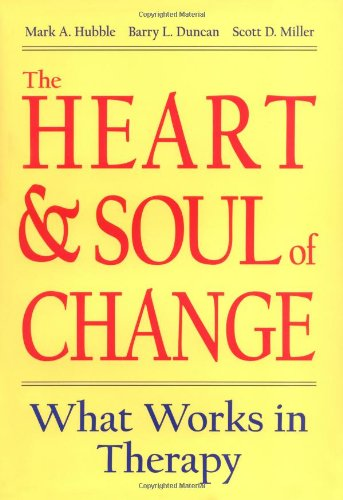 9781557985576: The Heart & Soul of Change: What Works in Therapy