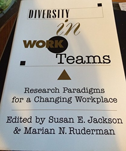 9781557986344: Diversity in Work Teams: Research Paradigms for a Changing Workplace