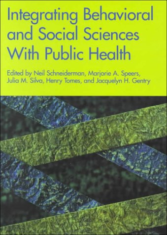 9781557987211: Integrating Behavioral and Social Sciences with Public Health