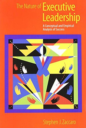 9781557987327: The Nature of Executive Leadership: A Conceptual and Empirical Analysis of Success