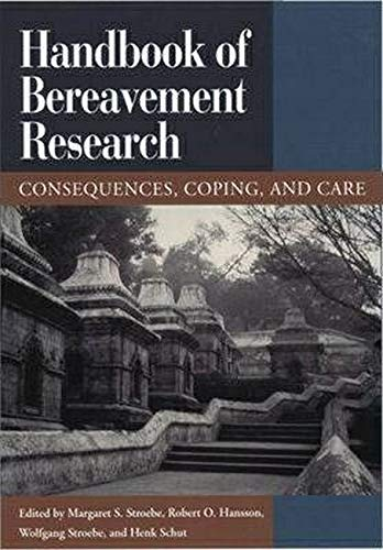 9781557987365: Handbook of Bereavement Research: Consequences, Coping and Care