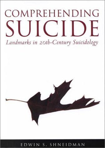 9781557987433: Comprehending Suicide: Landmarks in 20Th-Century Suicidology