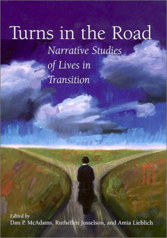 9781557987730: Turns in the Road: Narrative Studies of Lives in Transition