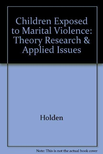 9781557987815: Children Exposed to Marital Violence: Theory, Research, and Applied Issues