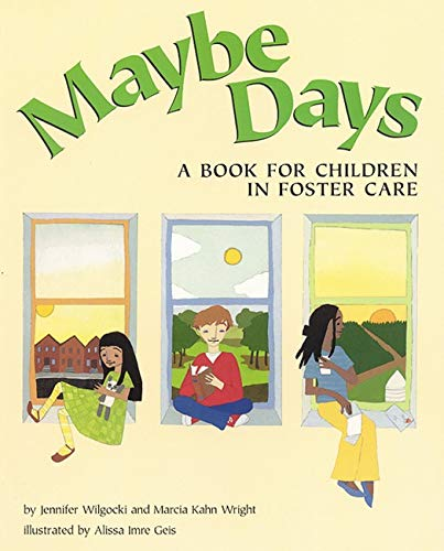9781557988027: Maybe Days: A Book for Children in Foster Care
