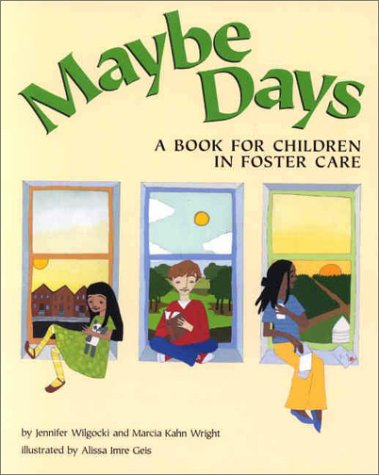 9781557988034: Maybe Days: A Book for Children in Foster Care