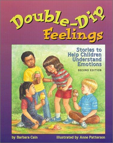 9781557988126: Double-Dip Feelings: Stories to Help Children Understand Emotions