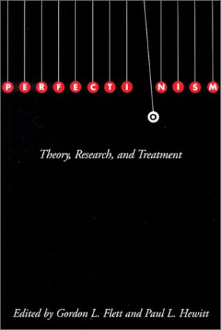 9781557988423: Perfectionism: Theory, Research, and Treatment
