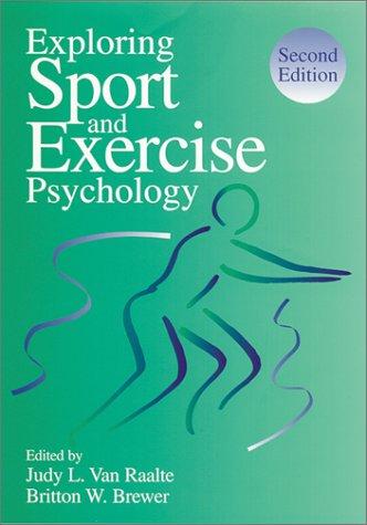 Exploring Sport and Exercise Psychology: Judy L. Van