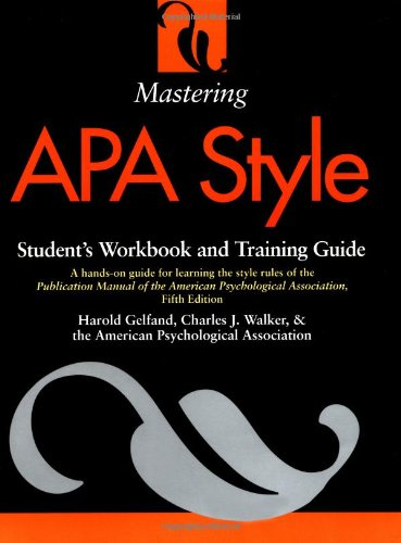 9781557988911: Mastering APA Style: Student's Workbook and Training Guide