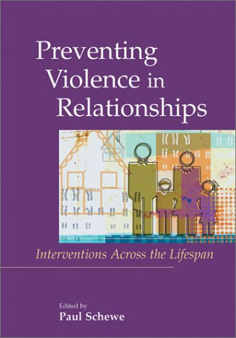 9781557989116: Preventing Violence in Relationships: Interventions Across the Life Span