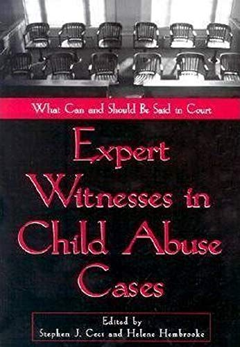 9781557989154: Expert Witnesses in Child Abuse Cases: What Can and Should Be Said in Court