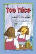 9781557989178: Too Nice