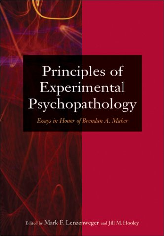 9781557989284: Principles of Experimental Psychopathology: Essays in Honor of Brendan A. Maher (Decade of Behavior)