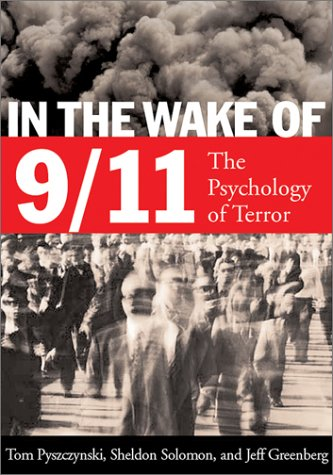 9781557989543: In the Wake of 9/11: The Psychology of Terror
