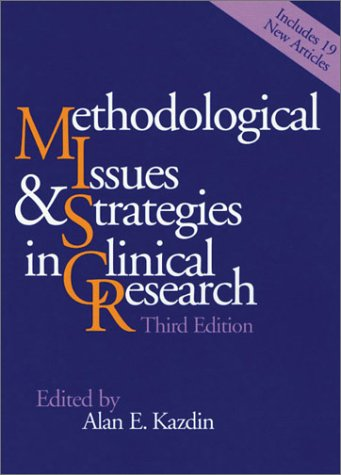 9781557989581: Methodological Issues and Strategies in Clinical Research