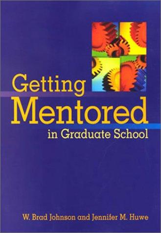 9781557989758: Getting Mentored in Graduate School
