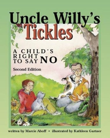 Uncle Willy's Tickles : A Child's Right: Marcie Aboff