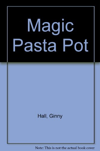 Magic Pasta Pot: Hall, Ginny