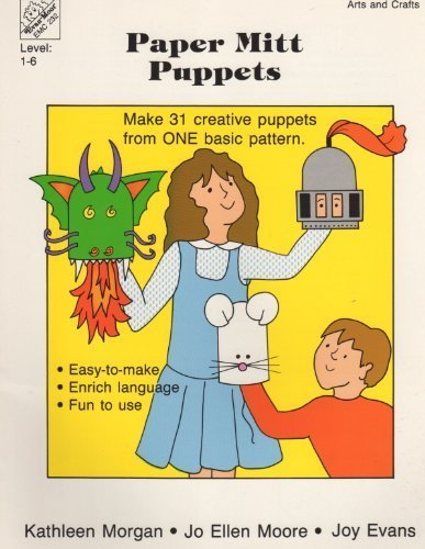 9781557991416: Paper Mitt Puppets Make Thirty One Creative Puppets from One Basic Pattern