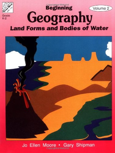 9781557992536: Beginning Geography, Vol. 2: Landforms & Bodies of Water