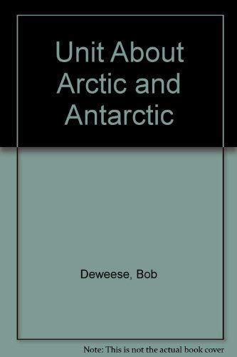 9781557992802: Unit About Arctic and Antarctic