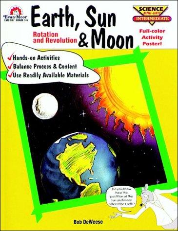 9781557992970: Earth, Sun and Moon: Rotation and Revolution