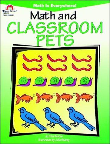 Math & Classroom Pets (Math Is Everywhere: JoEllen Moore