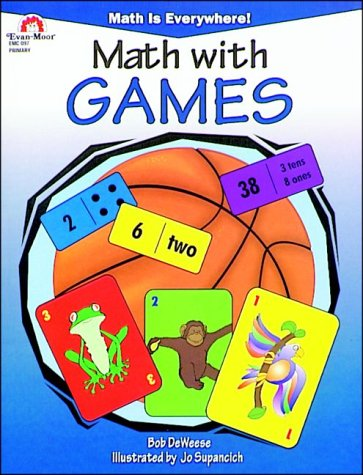 Math With Games (Math Is Everywhere Series): Deweese, Bob