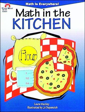 Math in the Kitchen (Math Is Everywhere: MacKey, Laura
