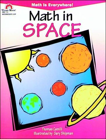 Math in Space, Intermediate & Up (Math: Thomas Camilli