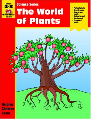 The World of Plants: Evan-Moor Educational Publishers