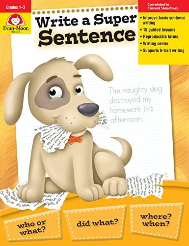 Write a Super Sentence (Paperback): Joy Evans