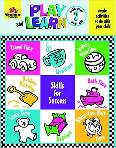 Play and Learn with Your Two Year Old (Play and Learn (Evan-Moor))