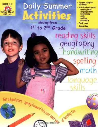 Daily Summer Activities, Moving from First to: Evan-Moor Educational Publishers