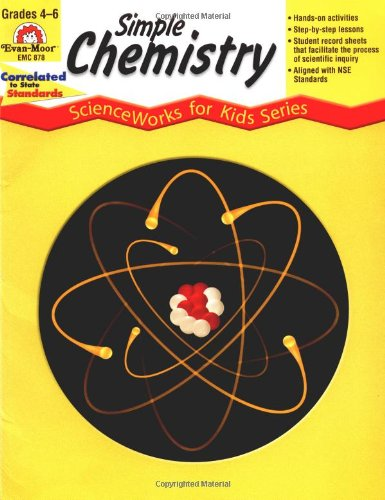 9781557998347: Simple Chemistry, Grades 4-6