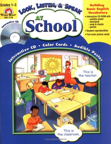 At School (Look, Listen, & Speak): Moore, Jo Ellen