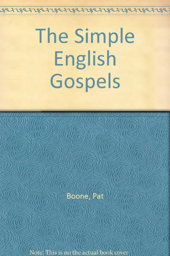 The Simple English Gospels (1558000569) by Boone, Pat
