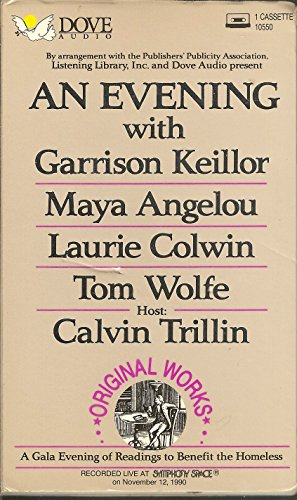 An Evening With Garrison Keillor, Maya Angelou, Laurie Colwin, Tom Wolfe: A Gala Evening of Readings to Benefit the Homeless (1558004017) by Calvin Trillin