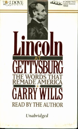 Lincoln at Gettysburg: The Words That Remade America (1558007385) by Garry Wills