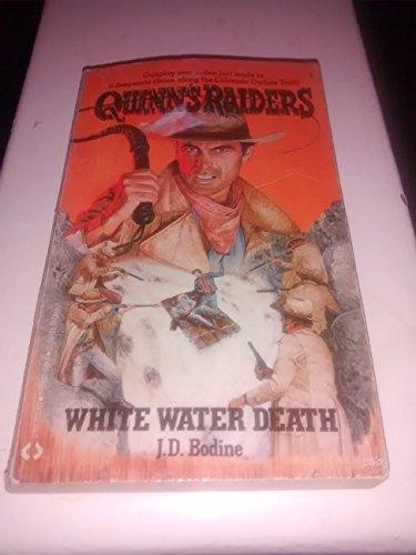 9781558020399: White Water Death (Quinn's Raiders, No 5)