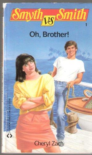 9781558020719: Oh, Brother (Smyth Vs. Smith, No 1)