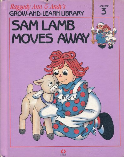 Sam Lamb Moves Away (Raggedy Ann &: Unknown, AUthor