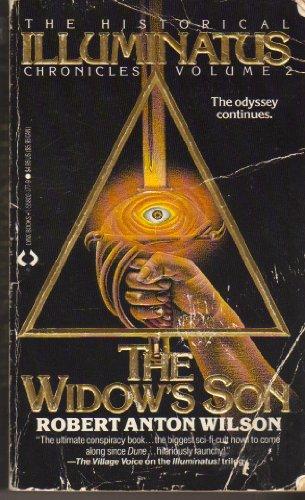 The Widow's Son (The Historical Illuminatus Chronicles: Wilson, Robert Anton