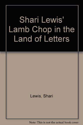 Shari Lewis' Lamb Chop in the Land: Lewis, Shari, Martin,