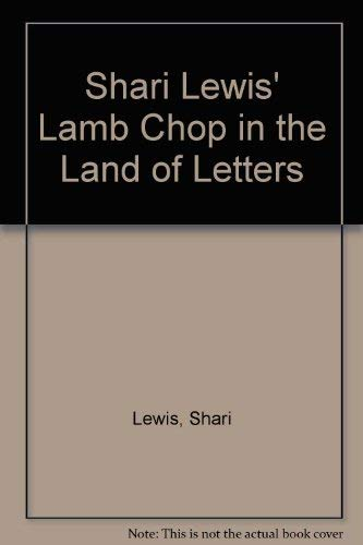 Shari Lewis' Lamb Chop in the Land of No Letters: Lewis, Shari, Martin, Norman